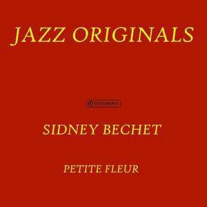 Sidney Bechet: Petite Fleur