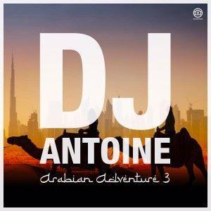 DJ Antoine: Arabian Adventure 3