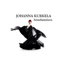 Johanna Kurkela: Ainutlaatuinen