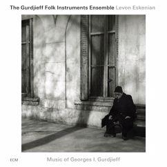 The Gurdjieff Folk Instruments Ensemble, Levon Eskenian: Music of Georges I. Gurdjieff