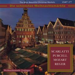 Various Artists: The Most Beautiful Christmas Markets: Scarlatti, Purcell, Mozart & Reger (Classical Music for Christmas Time)
