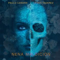 Paulo Londra: Nena Maldición (feat. Lenny Tavárez)