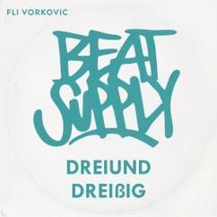 Beatsupply & Fli Vorkovic: Dreiunddreißig