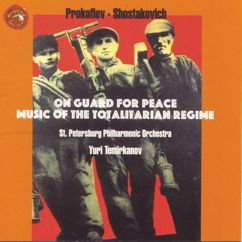 Yuri Temirkanov: Shostakovich/Prokofiev: On Guard for Peace