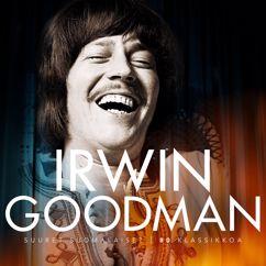 Irwin Goodman: Vain elämää