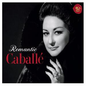 Montserrat Caballé: Romantic Caballé