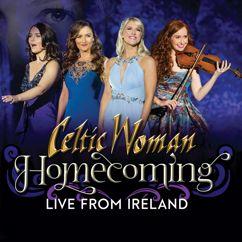 Celtic Woman: Dúlamán (Live 2017)