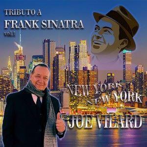 Joe Vilard: Tributo a Frank Sinatra, Vol. 1