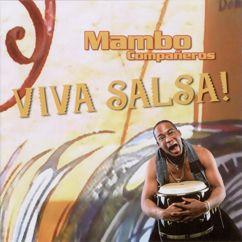 Mambo Compañeros: Viva Salsa!
