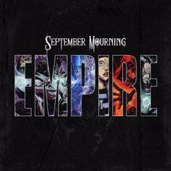 September Mourning: Empire