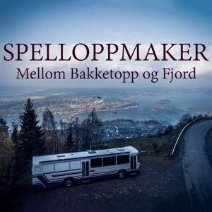 Spelloppmaker: Mellom Bakketopp Og Fjord