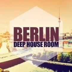 Various Artists: Berlin, Deep House Room