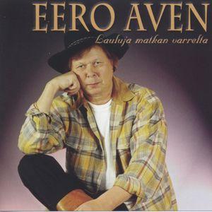 Eero Avén: Lauluja matkan varrelta