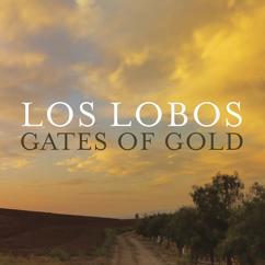 Los Lobos: Gates Of Gold