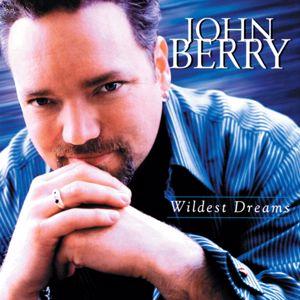 John Berry: Wildest Dreams