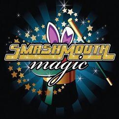 Smash Mouth: Magic (Radio Edit)