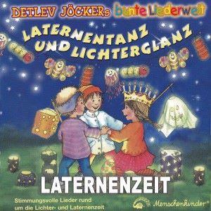 Detlev Jöcker: Laternentanz und Lichterglanz
