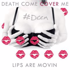 DCCM: Lips Are Movin'