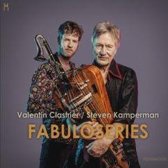 Valentin Clastrier & Steven Kamperman: Fabuloseries