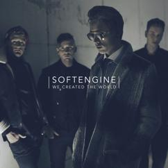Softengine: We Created the World