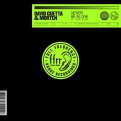 David Guetta, MORTEN, Aloe Blacc: Never Be Alone (feat. Aloe Blacc)