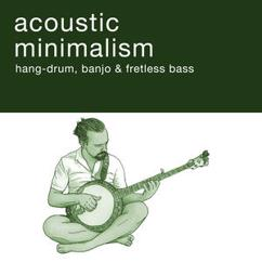 Markus Strasser: Acoustic Minimalism