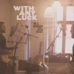 M.C. Hansen: With Any Luck