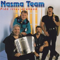 Nasma Team: Pidä ittes miehenä