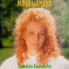 Maija Hapuoja: Älä itke äitini
