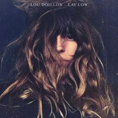 Lou Doillon: Lay Low