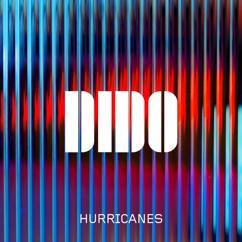 Dido: Hurricanes
