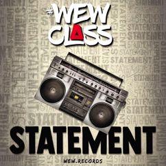 Wew Class Statement: Statement