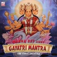 Manna Dey: Gayatri Mantra (108 times chanting)