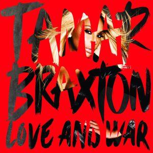 Tamar Braxton: Love and War