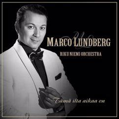 Marco Lundberg: Tämä ilta aikaa on