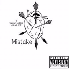 Lil MXVS: Mistake