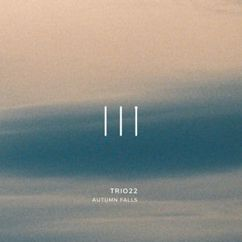 Trio 22: Autumn Falls