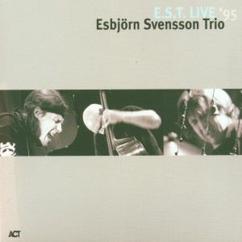 e.s.t. Esbjörn Svensson Trio: The Rube Thing (Live)
