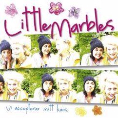 Little Marbles: Vi accepterar mitt kaos