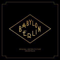 Various Artists: Babylon Berlin (Music from the Original TV Series)