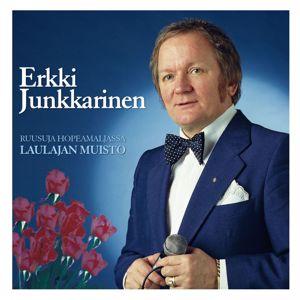 Erkki Junkkarinen: (MM) Ruusuja hopeamaljassa - Laulajan muisto