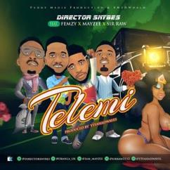 Director SNYBES feat. Femzy, Mayzee & Sir Raw: Telemi