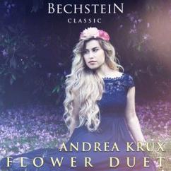Andrea Krux: Léo Delibes, Flower Duet (From the Opera Lakmé), Duo Des Fleurs - Sous Le Dôme Épais