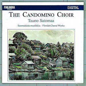 The Candomino Choir and Tauno Satomaa: Suomalaista musiikkia (Finnish Choral Works)