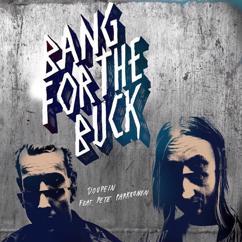 Bang For The Buck: Doupein (feat. Pete Parkkonen)