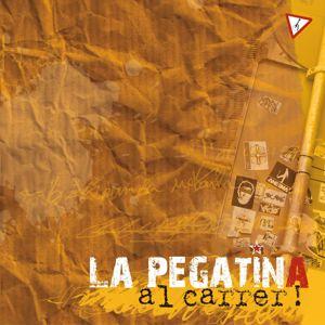 La Pegatina: Al Carrer!