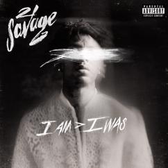21 Savage: ball w/o you