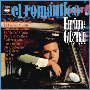 """Enrique Guzman: Enrique... """"El Romántico"""""""