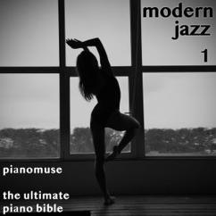 Pianomuse: The Ultimate Piano Bible - Modern Jazz 1 of 3