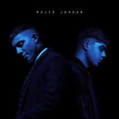 Majid Jordan: Make It Work
